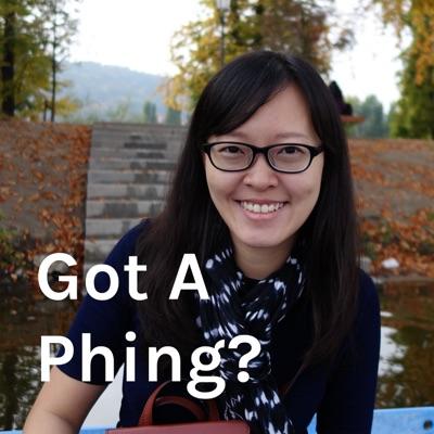 Got A Phing?