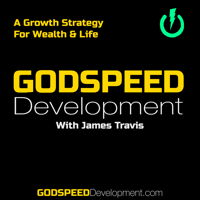 Godspeed Development: A Growth Strategy For Wealth & Life podcast