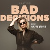 Bad Decisions artwork