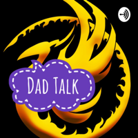 Dad Talk podcast