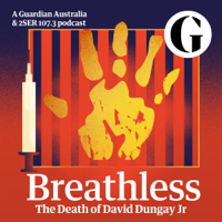 Breathless: the death of David Dungay Jr podcast