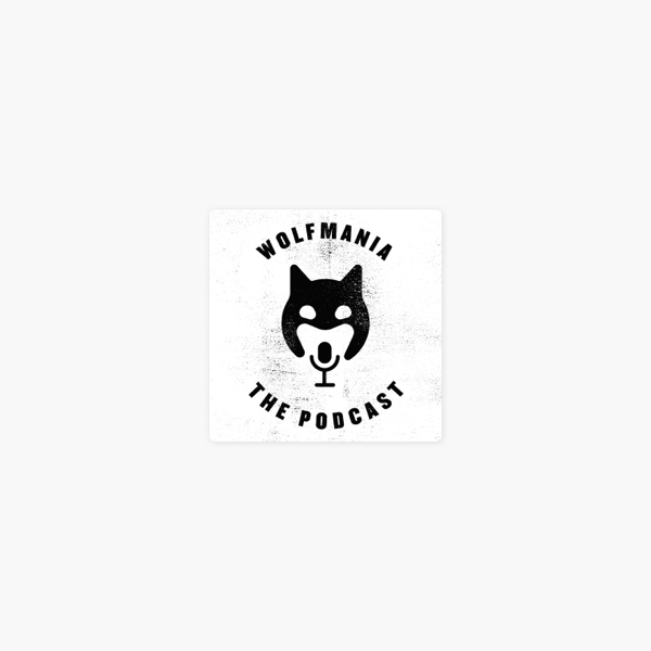 Wolfmania The Podcast on Apple Podcasts