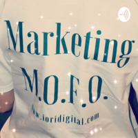 Marketing M.O.F.O podcast