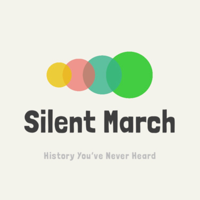 Silent March - History You've Never Heard podcast