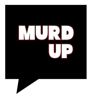 Murd Up Podcast