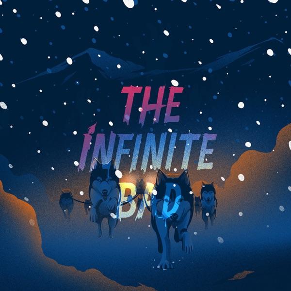 The Infinite Bad