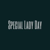 Special Lady Day podcast