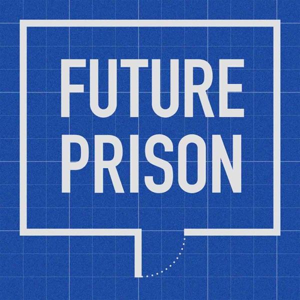 Future Prison