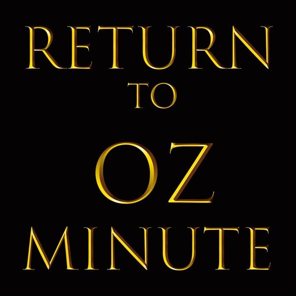 Return to Oz Minute