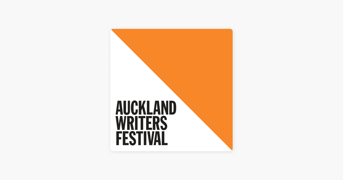 Auckland Writers Festival on Apple Podcasts