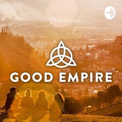 Good Empire