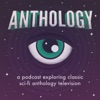 Anthology - The Twilight Zone, Black Mirror, Science Fiction Theatre, and Classic Sci-Fi Podcast artwork
