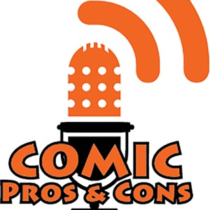 Comic Pros & Cons