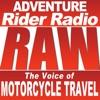 Adventure Rider Radio RAW Motorcycle Roundtable Talks artwork