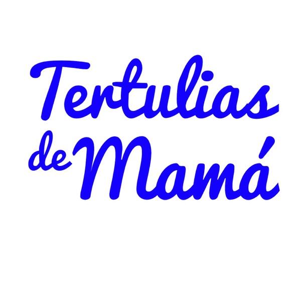 Tertulias de Mamá