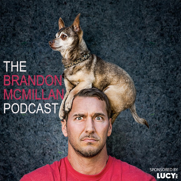 The Brandon McMillan Podcast