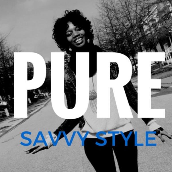 PureSavvy Podcast