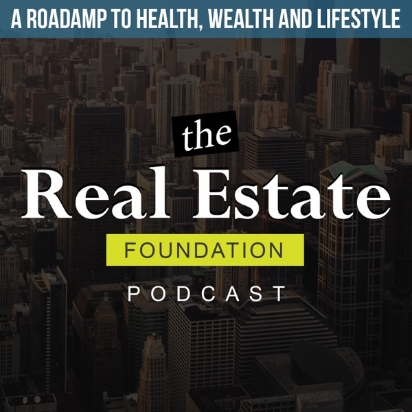 The Real Estate Foundation Podcast | Jason and Pili