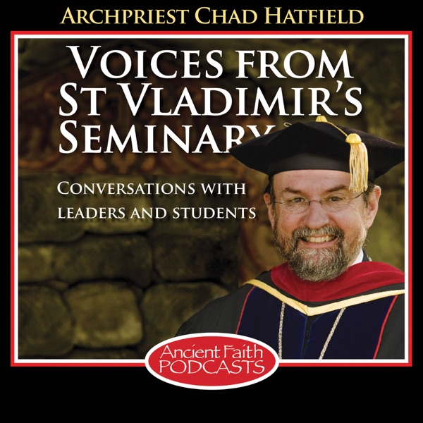Voices From St Vladimir's Seminary