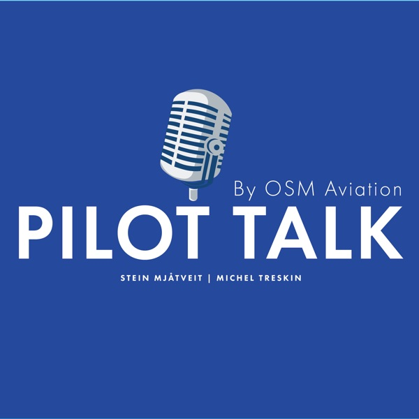 Pilot Talk by OSM Aviation