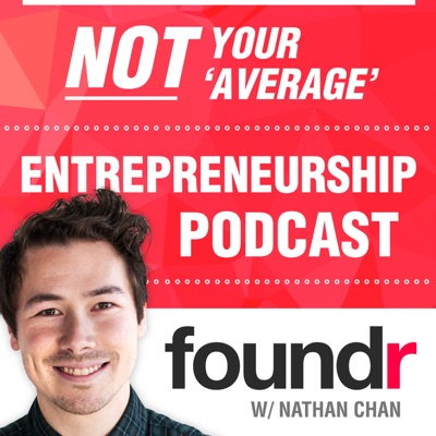 Foundr Magazine Podcast with Nathan Chan | Podbay
