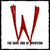 Dark Side of Wikipedia | True Crime & Dark History artwork