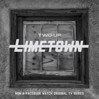 Limetown:Two-Up