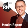 Health Report - Full program podcast