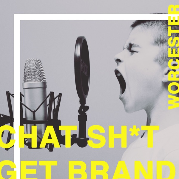 Chat Sh*t Get Brand