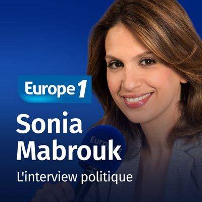 L'interview politique - Sonia Mabrouk:Europe 1