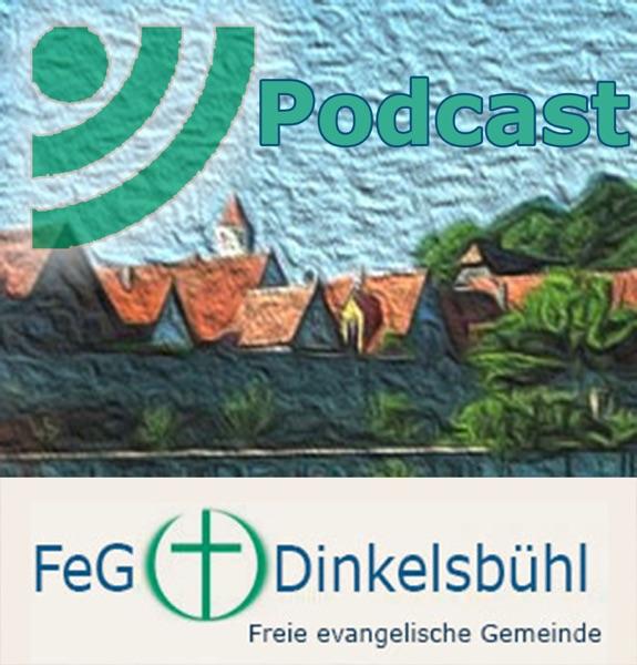 Podcast der FeG Dinkelsbühl