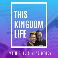 This Kingdom Life podcast