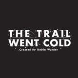 Image of The Trail Went Cold podcast