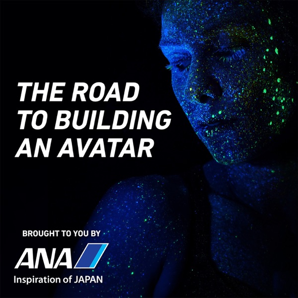 The Road to Building an Avatar