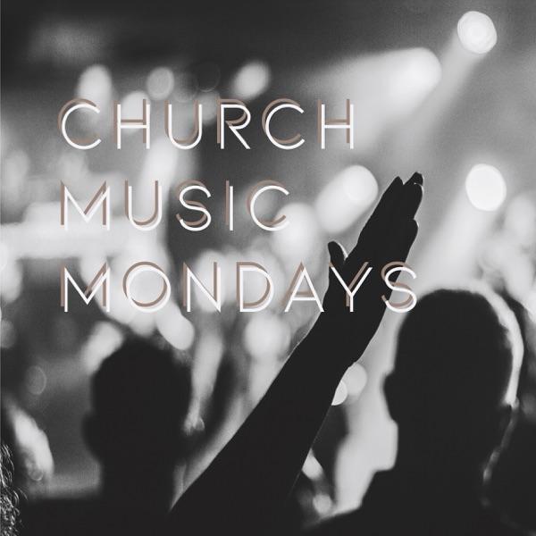 Church Music Mondays
