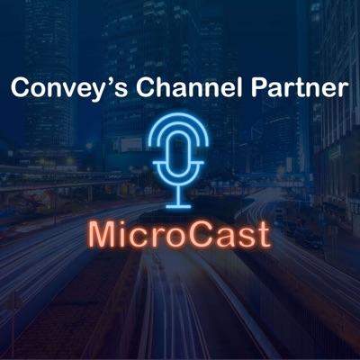 Convey's Channel Partner MicroCast