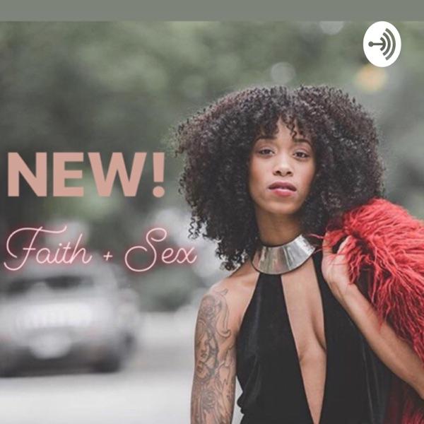 Faith + Sex