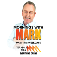 Mornings with Mark - Triple M Cairns 99.5