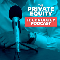 Private Equity Technology Podcast podcast