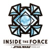Inside The Force: A Star Wars Podcast artwork