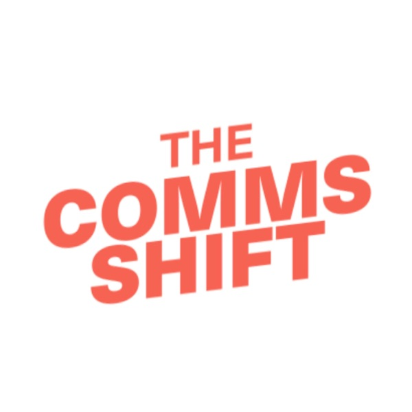 The Comms Shift