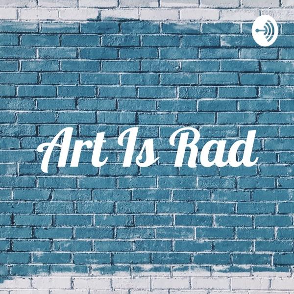 Art Is Rad