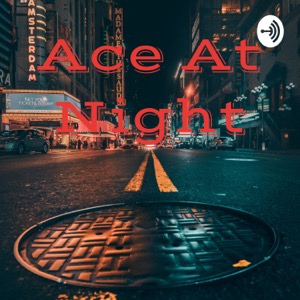 Ace At Night