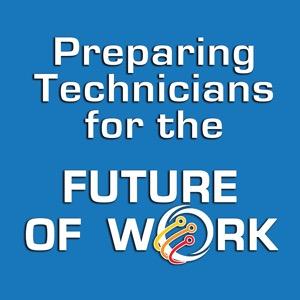 Preparing Technicians for the Future of Work