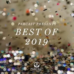 Parcast Presents: Best of 2019