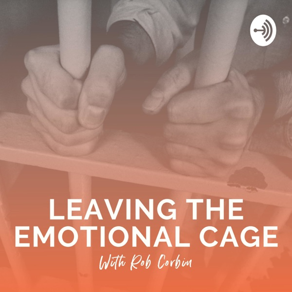 Leaving The Emotional Cage