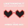 LIKEtoKNOW.it Influencer Radio