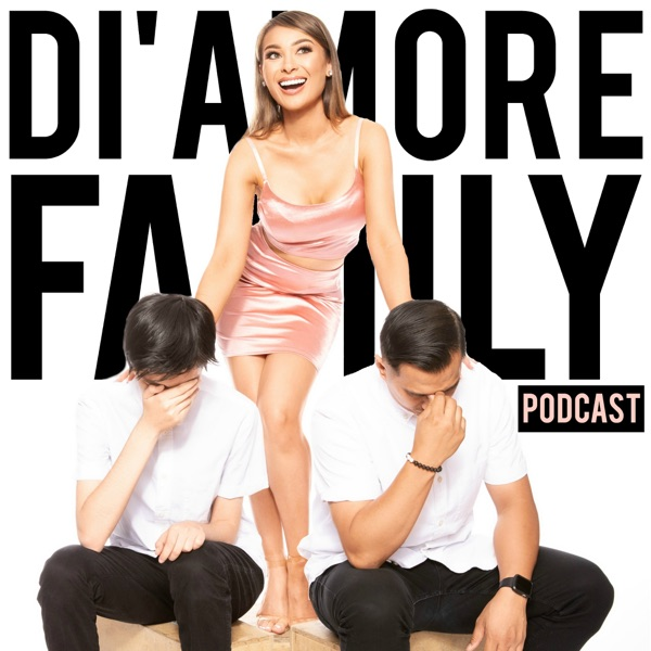 The Di'Amore Family Podcast