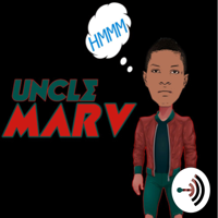 uncle.Marv podcast