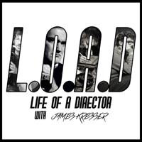 L.O.A.D (Life of A Director) podcast